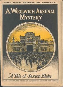 'A Woolwich Arsenal Mystery: A tale of Sexton Blake'. width=