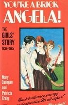 You're a Brick, Angela!, by Mary Cadogan and Patricia Craig