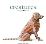 Cover of Creatures Aotearoa by Wellington author Dylan Owen