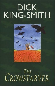 Cover of The Crowstarver by Dick King-Smith