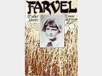 Farvel and other stories (1980) won the PEN Best First Book Award