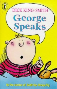 Cover of George Speaks by Dick King-Smith