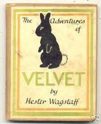 The adventures of Velvet, written and illustrated by Hester Wagstaff (London: Faber & Faber, [1940])