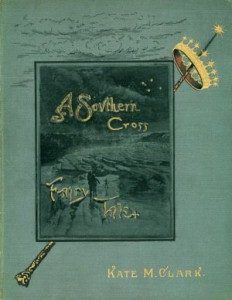 Cover of A Southern Cross Fairy Tale by Kate McCosh Clark