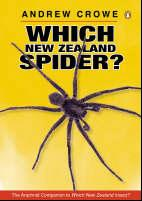 Which New Zealand spider?, by Andrew Crowe (Penguin New Zealand)