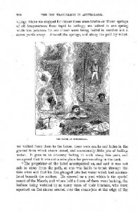 "In this illustration Fred and Frank enjoy the thermal area in New Zealand's North Island: ""At one village where we stopped for dinner there were twelve or fifteen springs of all temperatures from tepid to boiling; we bathed in one spring while the potatoes for our dinner were being boiled in another not a dozen yards away."" As well as informing the reader, the author never misses a chance to introduce some drama. Fred is almost overcome by sulphur fumes and narrowly escapes falling into a boiling pool."