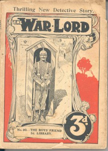 'The war lord' by Det. Insp. Coles.  The Boy's Friend Library 90