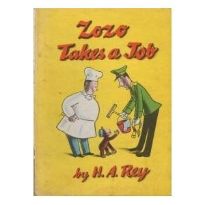 Cover of Zozo Takes a Job. Zozo was more usually Curious George