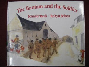 Jennifer Beck The Bantam and the Soldier, ilustrated by Robin Belton (Auckland: Scholastic, 1996)